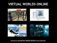 VIRTUAL WORLDS ONLINE